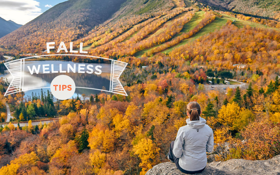 Stay Healthy This Fall With These Wellness Tips